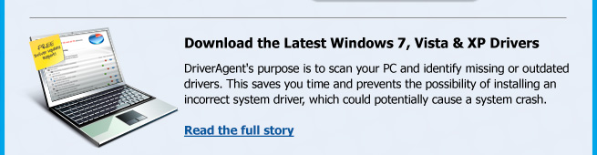 DriverAgent's purpose is to scan your PC and identify missing or outdated drivers. This saves you time and prevents the possibility of installing an incorrect system driver, which could potentially cause a system crash.